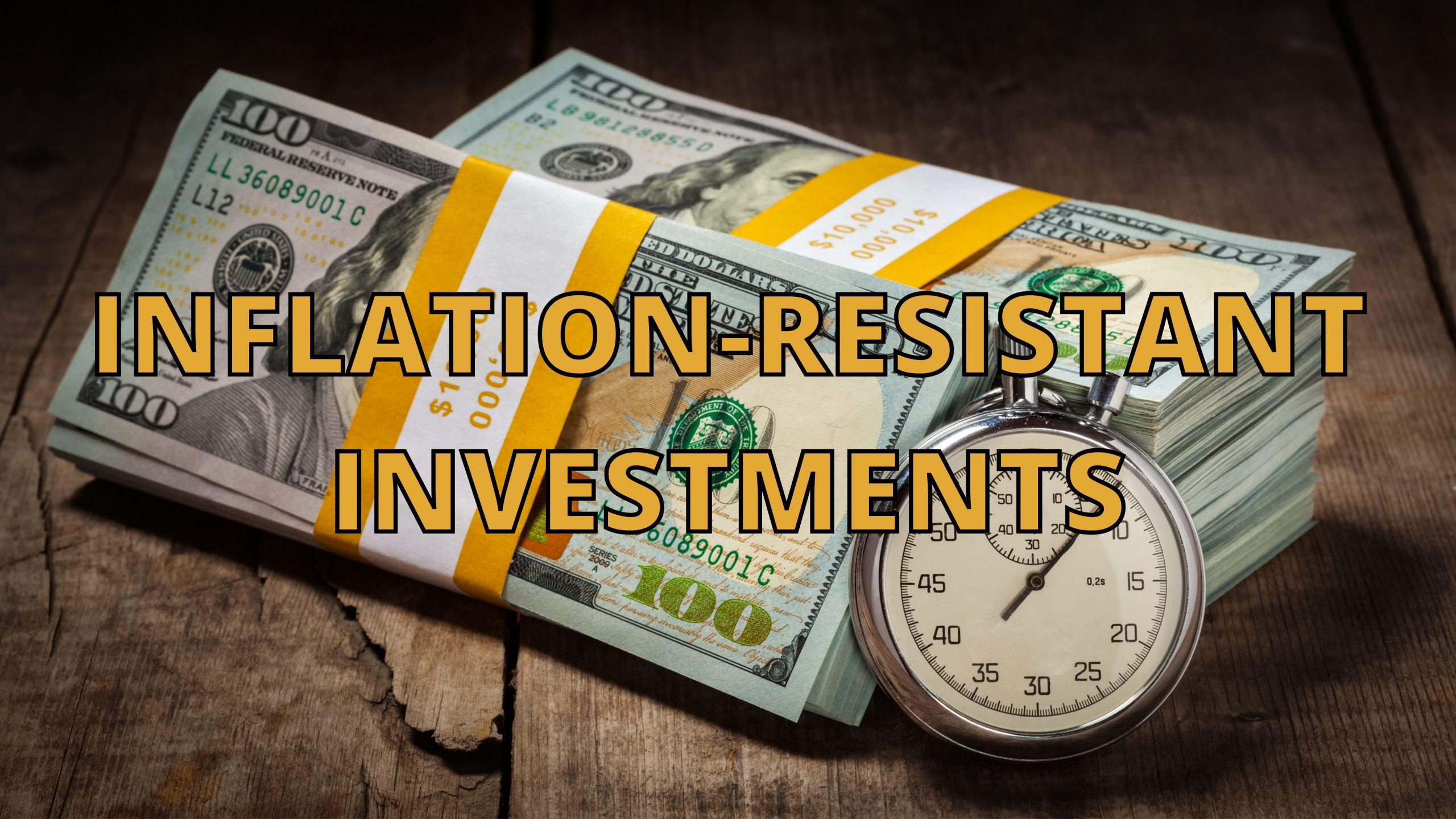INFLATION-RESISTANT INVESTMENTS hero image