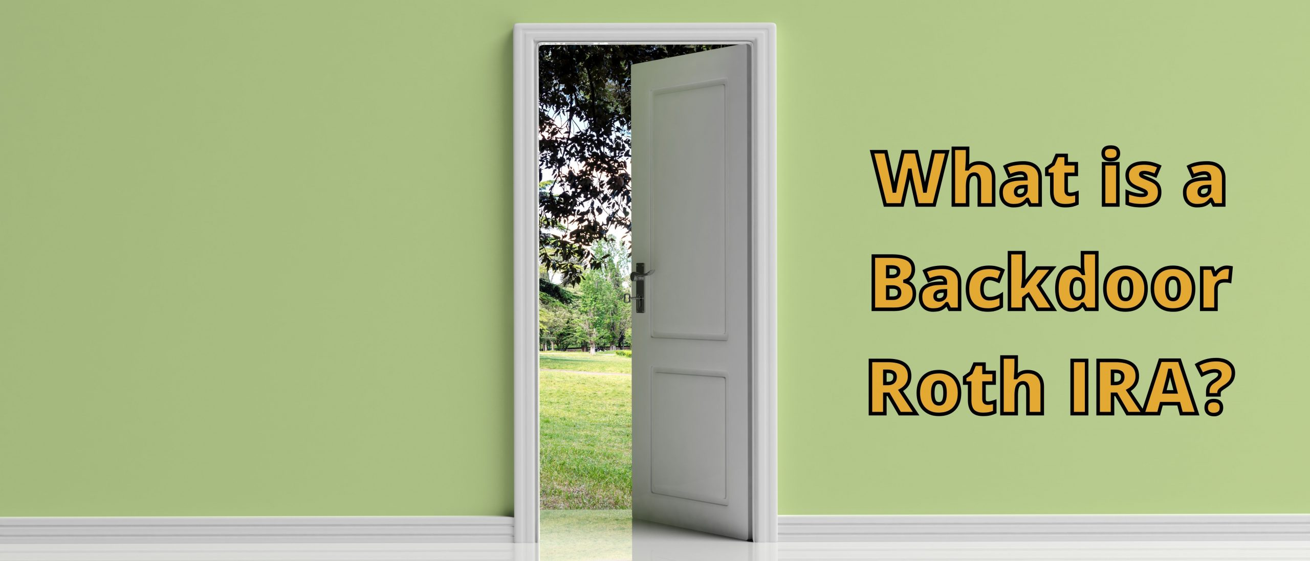 What is a Backdoor Roth IRA Hero Image